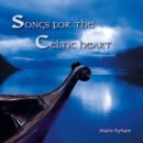 Ryham, Maire: Songs for the Celtic Heart (CD) -A