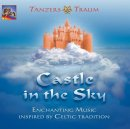 T�nzers Traum: Castle in the Sky (CD)