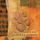 Previ, Padma: Goddess Chants (CD)