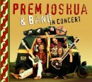 Joshua, Prem & Band: in concert (CD) -A