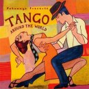 Putumayo Presents: Tango Around the World (CD)
