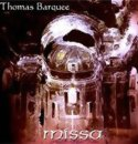 Barquee, Thomas: Missa (CD) -A