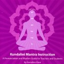 Gurudass Kaur: Kundalini Mantra Instruction (CD)