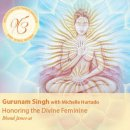 Gurunam Singh: Honoring the Divine Feminine (CD)
