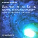 Levry, Joseph Michael: Sounds of the Ether (CD)