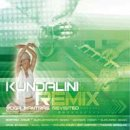 Kundalini Remix - Yoga Mantras Revisited (CD)