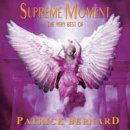 Bernard, Patrick: Supreme Moment - The Very Best - remastered (CD)