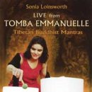 Loinsworth, Sonia: Live from Tomba Emmanuelle - Tibetan...