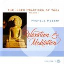 H�bert, Michele: The Inner Practices of Yoga - Vol. 1 (CD) -A