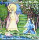 Nirinjan Kaur Khalsa: Meditations for the Aquarian Age Vol. 1 (CD)