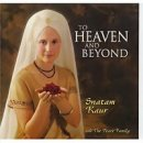 Snatam Kaur: To Heaven and Beyond (CD)