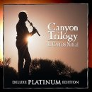 Nakai, Carlos: Canyon Trilogy - Deluxe Platinium Edition (CD)