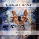 Neil H: Delicate Touch (CD)