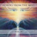 Neil H: Echoes From The Mist (CD)