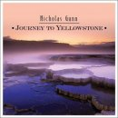 Gunn, Nicholas: Journey to the Yellowstone (CD) -A