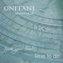 ONITANI Seelen-Musik: Time To Do (CD)