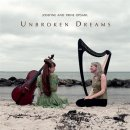 Opsahl, Trine & Josefine: Unbroken Dreams (CD)