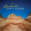 Parker, Peter Paul: Anahata Earth Echoes (CD)