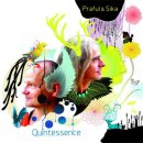 Praful & Sika: Quintessence (CD)
