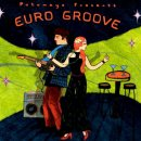 Putumayo Presents: Euro Groove (CD)