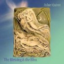 Quinn, Asher (Asha): The Blessing and the Bliss (CD)