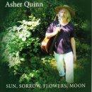 Quinn, Asher: Sun, Sorrow, Flowers, Moon (CD)