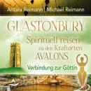 Reimann, Antara & Michael: Glastonbury (CD)