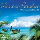 Reimann, Michael: Music of Paradise (CD)