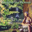 Reisinger, Margot: Buddha and Bonsai Vol.4 (CD)