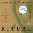Roth, Gabrielle & The Mirrors: Ritual - digitally remastered (CD)