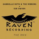 Roth, Gabrielle & The Mirrors & Sub Swara: The RMX (CD)