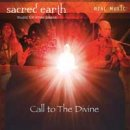 Sacred Earth: Call to The Divine (CD)