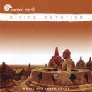 Sacred Earth: Divine Devotion (CD)