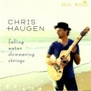 Haugen, Chris: Falling Water Shimmering Strings (CD)