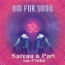 Satyaa & Pari: OM for Yoga (CD)