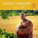 Shanti Omkara: Chant with Love (CD)
