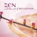 Somerset Series: Zen and the Art of Relaxation (CD)