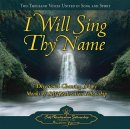 Self-Realization Fellowship: I Will Sing Thy Name (CD)