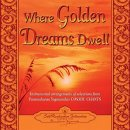 Self-Realization Fellowship: Where Golden Dreams Dwell (CD)