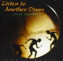 Raahauge, Steen: Listen to Another Drum (CD)