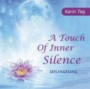 Tag, Karin: Touch of Inner Silence (CD)