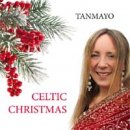 Tanmayo: Celtic Christmas (CD) -A