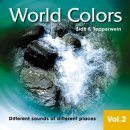 Tepperwein, Sidh F.: World Colors Vol. 2 (CD)
