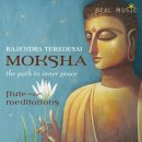 Teredesai, Rajendra: Moksha -The Path to Inner Peace (CD)