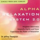 Thompson, Jeffrey Dr.: Alpha Relaxation System Vol. 2.0 (CD)