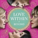 Turner, Tina/ Curti, Regula/ Shak-Dagsay, Dechen & Shende-Sathaye, Sawani: Love Within - Beyond (CD)