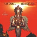 V. A. (Music Mosaic Collection): Urban Mantra CD1 -...