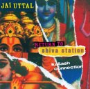 Uttal, Jai: Return to Shiva Station (CD)