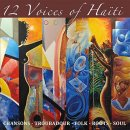 V. A. (Ticorn Music): 12 Voices of Haiti (CD)