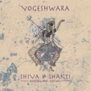 Yogeshwara: Shiva & Shakti - Mantra and Kirtan (CD)